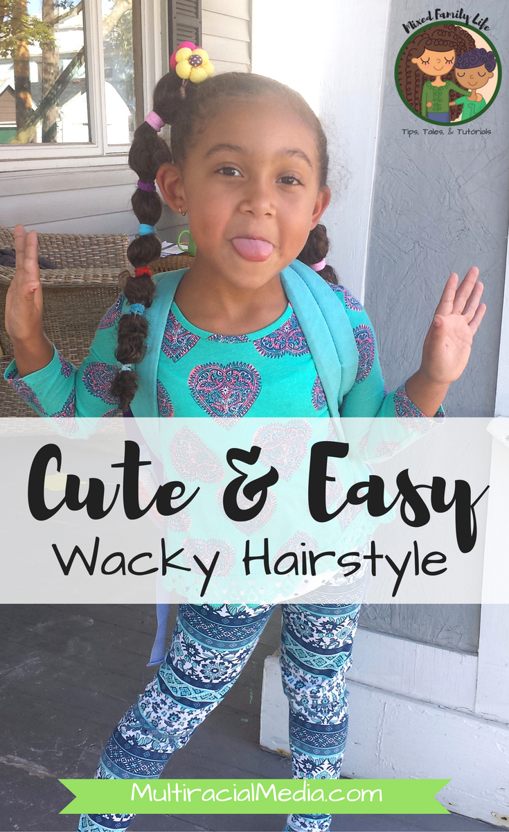 Wacky Hairstyle that turned out Cute and Easy by Mixed Family Life for Multiracial Media _ PIN