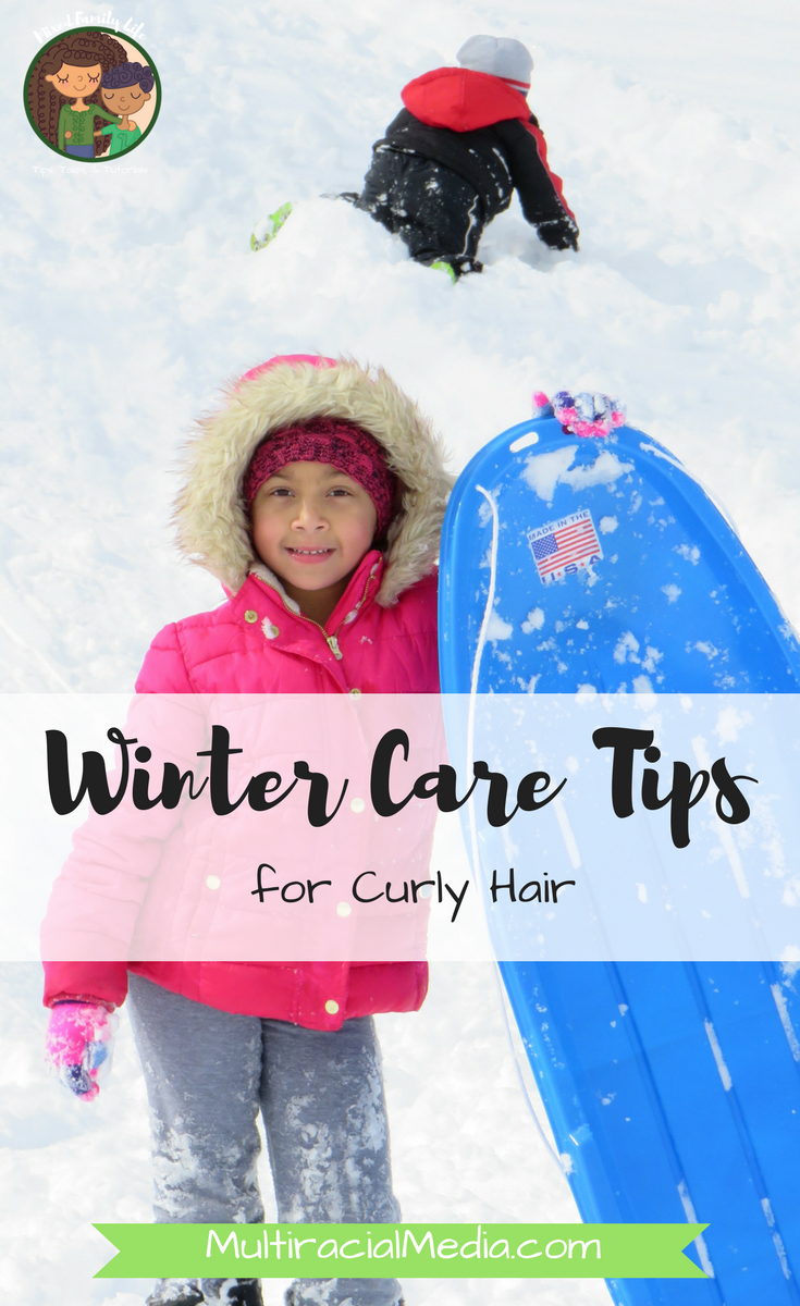 Winter Care Tips for Curly Hair by Mixed Family Life for Multiracial Media