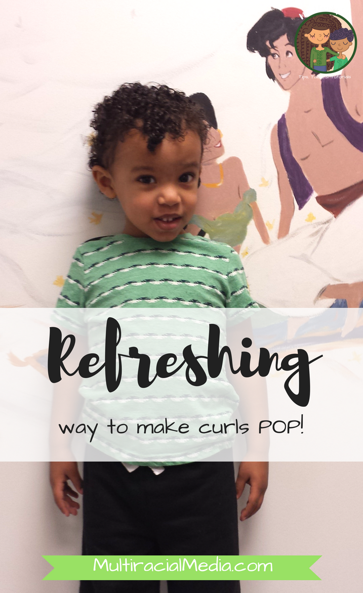 REFRESHING way to make your curls POP - By Mixed Family Life for Multiracial Media